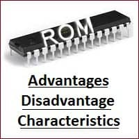 Advantages and Disadvantage of rom