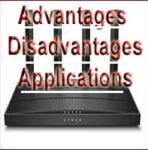 Advantages and Disadvantages of Router   Applications of Router