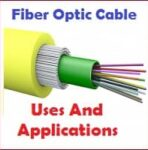Applications and Uses of Fiber Optic Cables