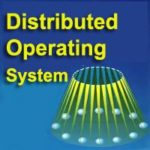 Distributed Operating System Tutorial: Types, Examples, Advantages, Disadvantages