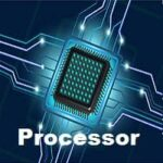 What is Processor in Computer? Definition and Types of Processor
