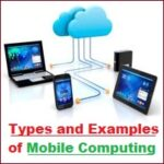 Types of Mobile Computing | Examples of Mobile Computing Devices