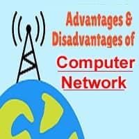 Advantages and disadvantages of computer network