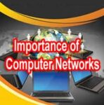Introduction of Computer Network | Needs and Importance of Computer Network